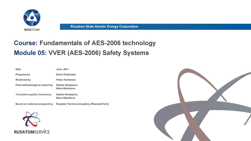 Course: Fundamentals of AES-2006 technology Module 05: VVER (AES-2006) Safety Systems