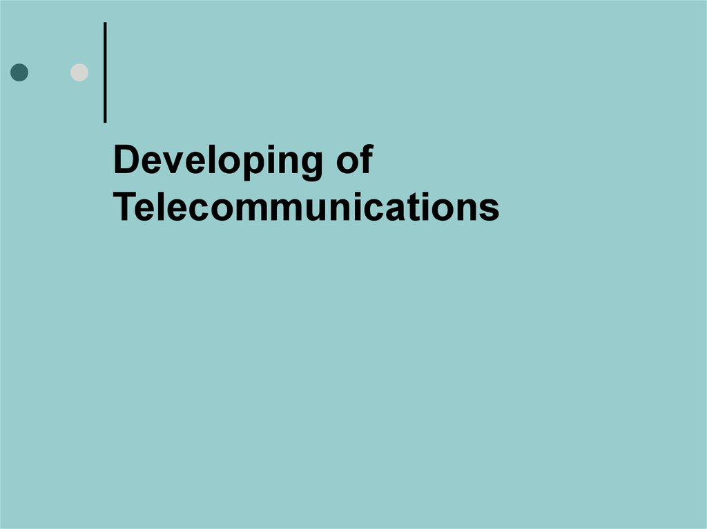 Developing of Telecommunications