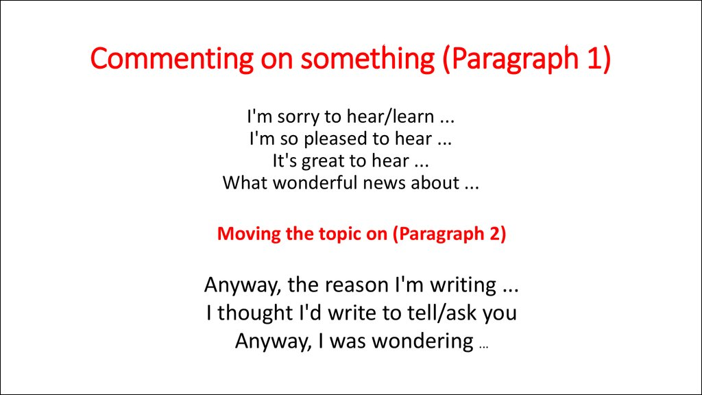 Commenting on something (Paragraph 1)