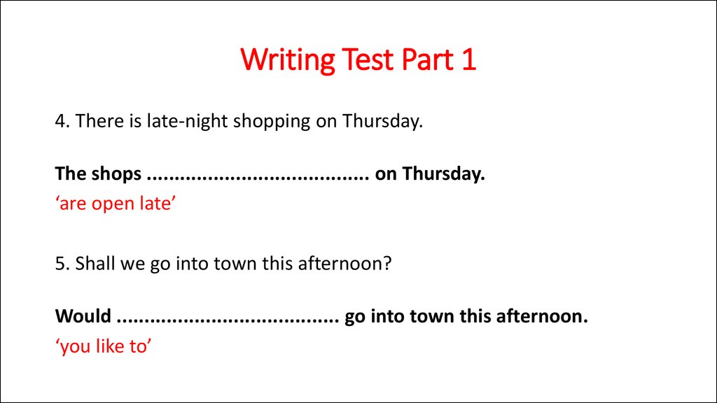 Writing Test Part 1