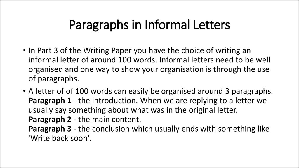 Paragraphs in Informal Letters