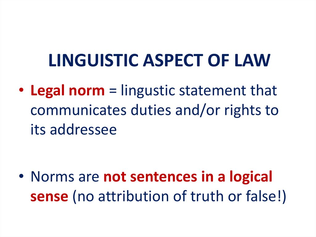 LINGUISTIC ASPECT OF LAW