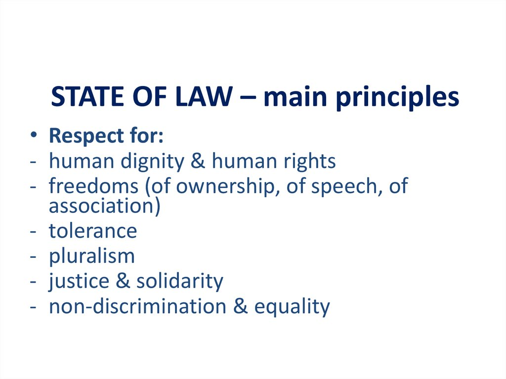 STATE OF LAW – main principles