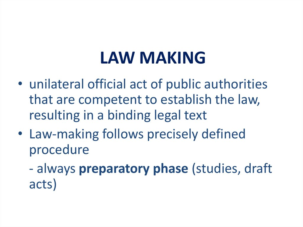 LAW MAKING