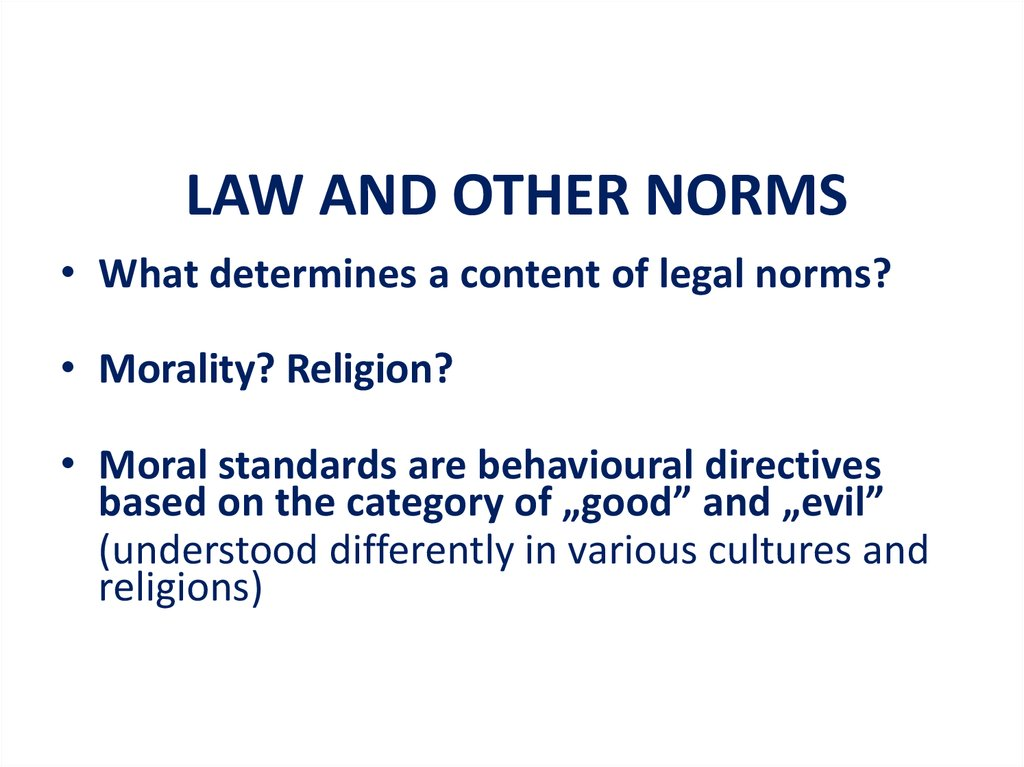 LAW AND OTHER NORMS