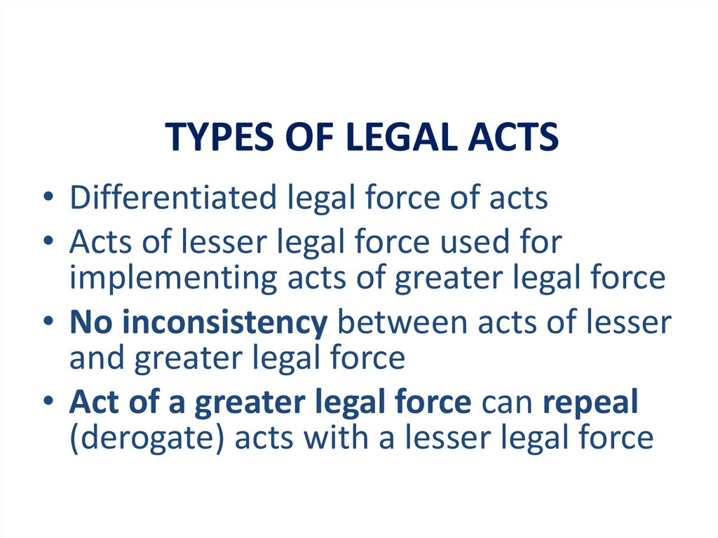 TYPES OF LEGAL ACTS