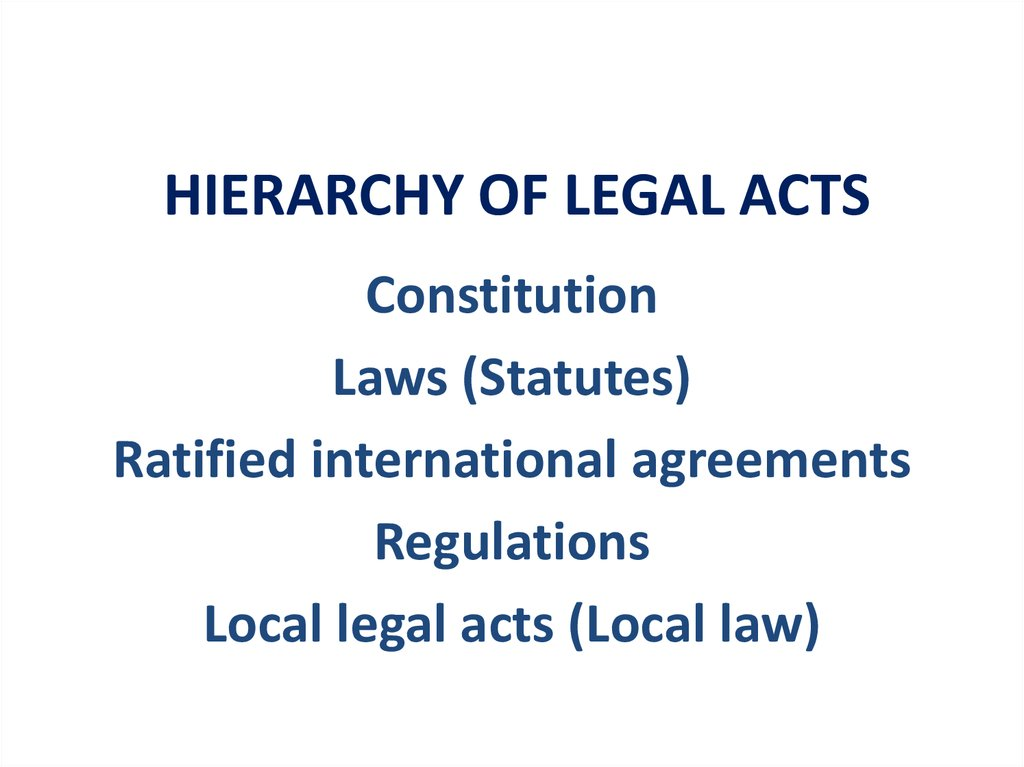 HIERARCHY OF LEGAL ACTS