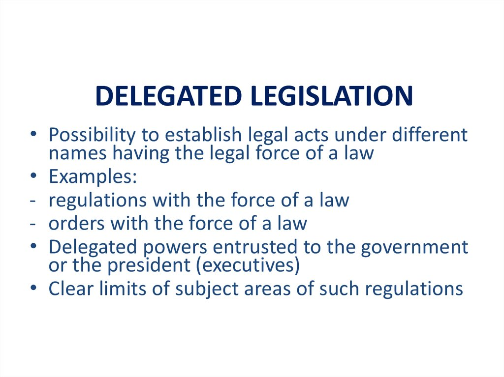 australian law delegated legislation authorities essay Delegated legislation can be defined as the law made by some person or body other than parliament but with the authority of parliament the authority is usually laid down in a parent act of parliament known as enabling act which creates a framework of the law and then delegate's power to others to make more detailed law in the area.