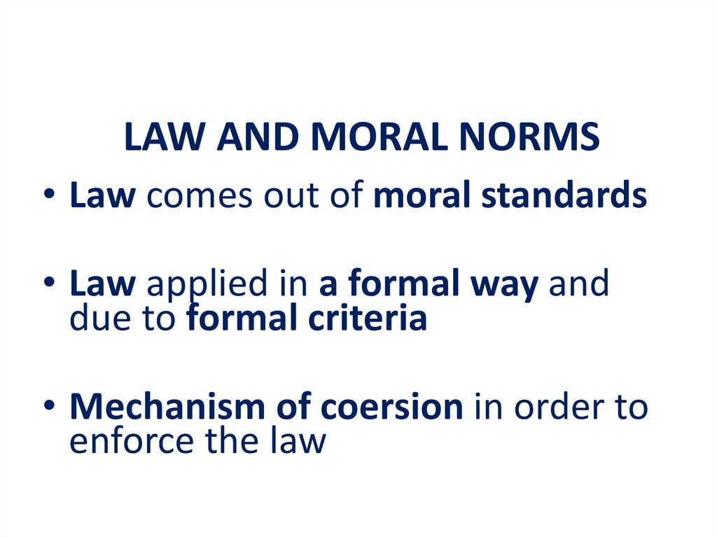 LAW AND MORAL NORMS