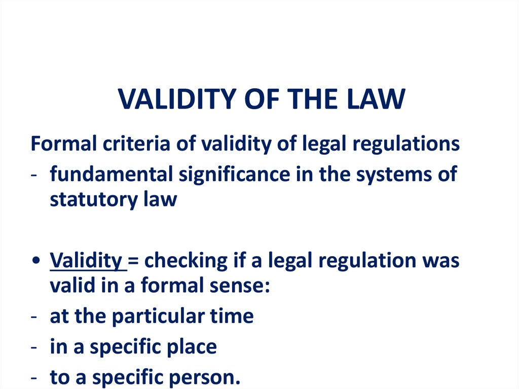 VALIDITY OF THE LAW
