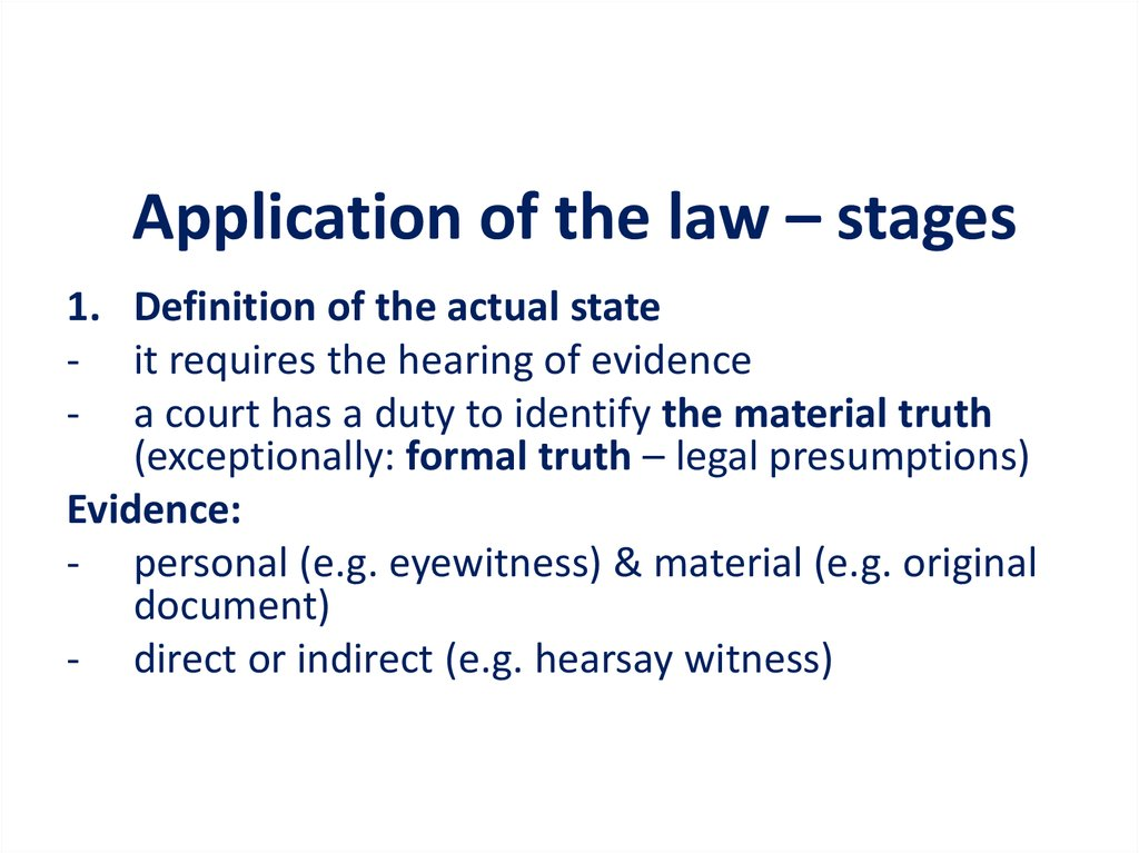 Application of the law – stages