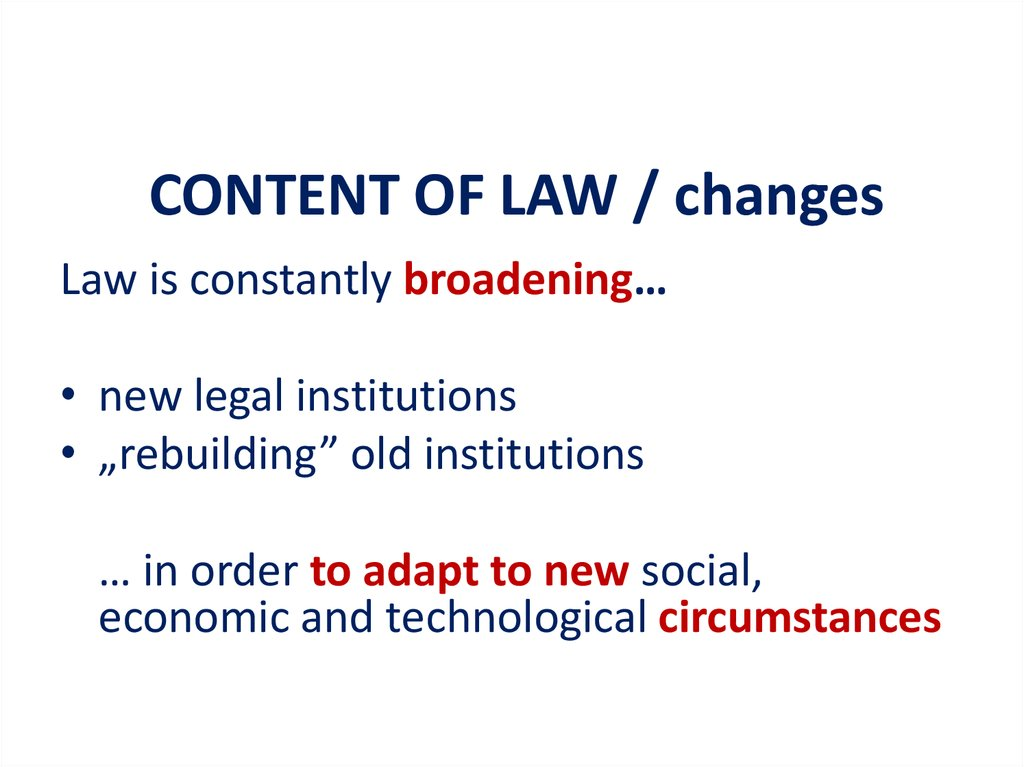 CONTENT OF LAW / changes