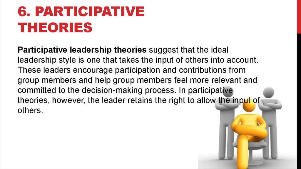 what is participative leadership Participatory leadership is a style of management where decisions are made with the most feasible amount of participation from those who are affected by the decisions types of participation.