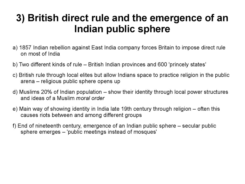 3) British direct rule and the emergence of an Indian public sphere