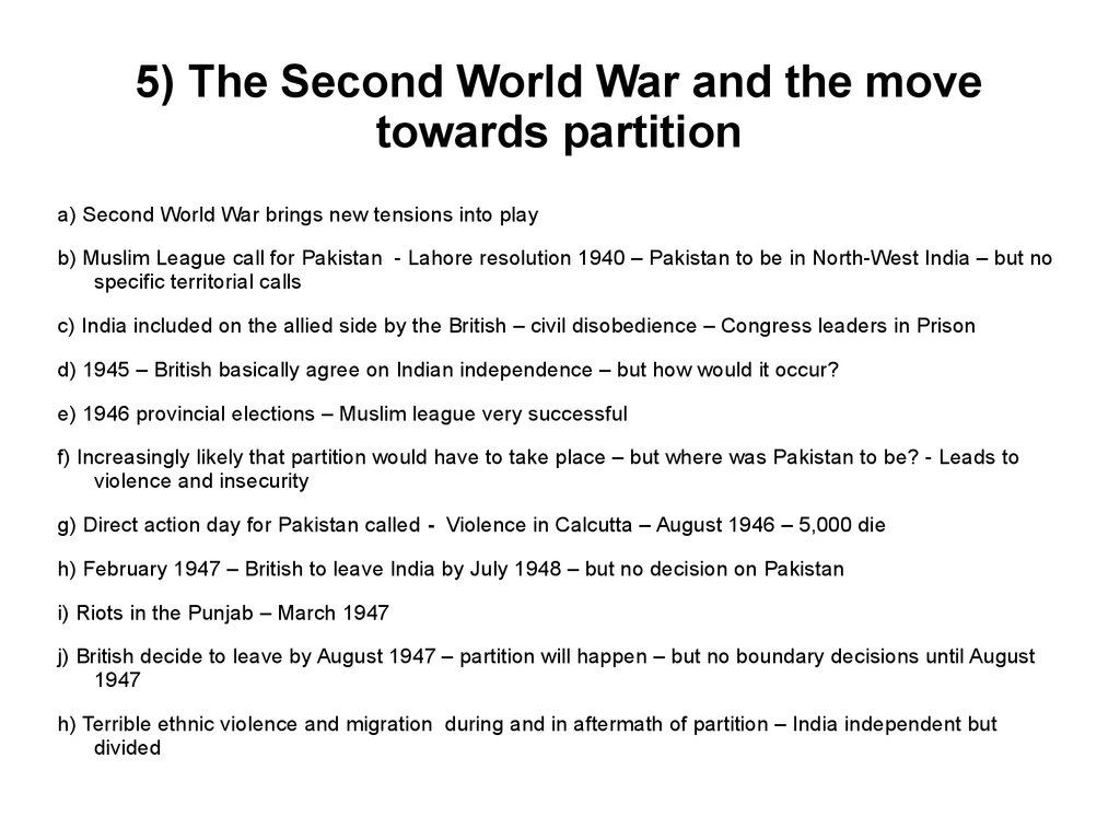 5) The Second World War and the move towards partition