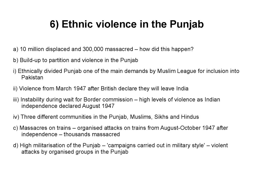6) Ethnic violence in the Punjab