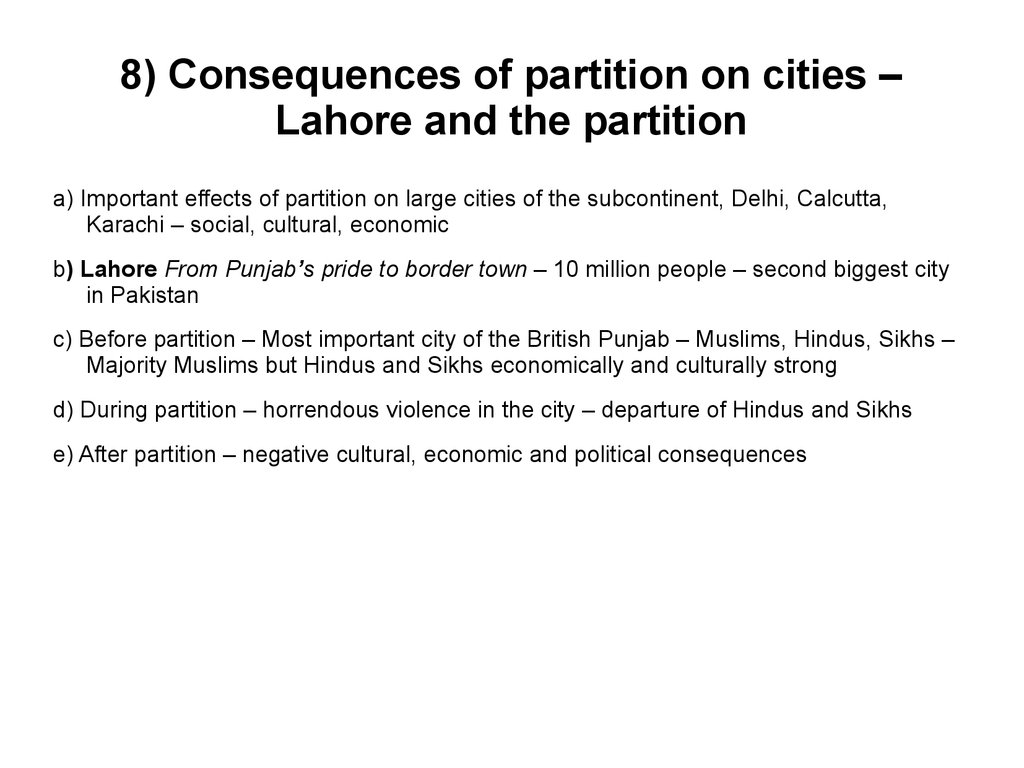 8) Consequences of partition on cities – Lahore and the partition