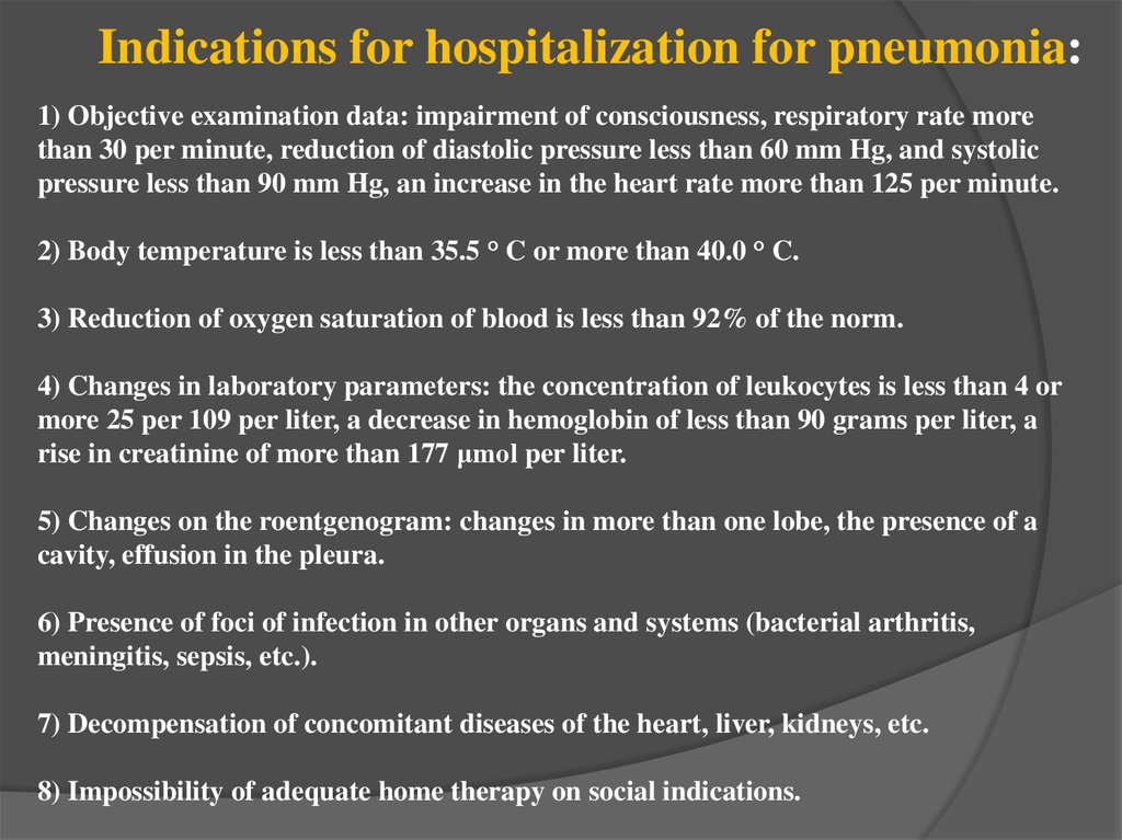 Indications for hospitalization for pneumonia: