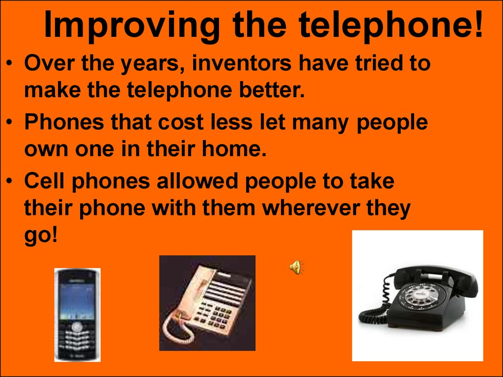"""why the cell phone is the best invention These days you can't step more than a few blocks outside or drive more than a mile or two down the road without seeing a cell phone in use considering the fact that just a few years ago the cell phone was a bulky, seldom used accessory, these marvelous communication devices are something that is a """"must have device"""" in today's internet."""
