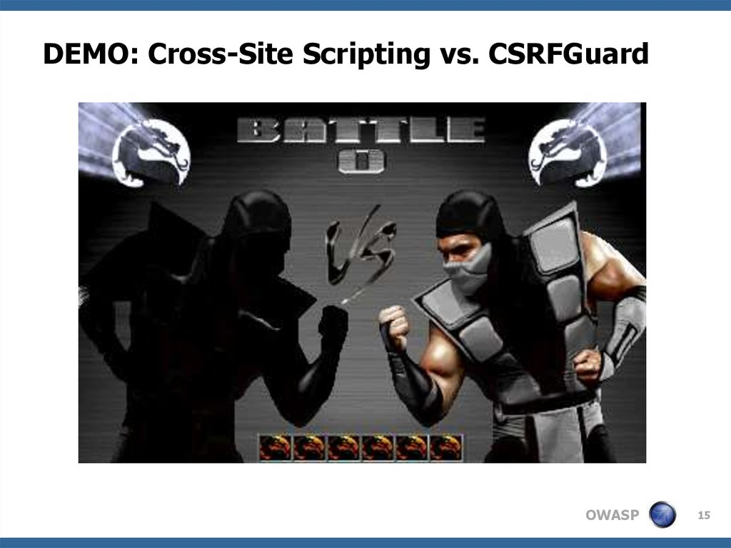 DEMO: Cross-Site Scripting vs. CSRFGuard