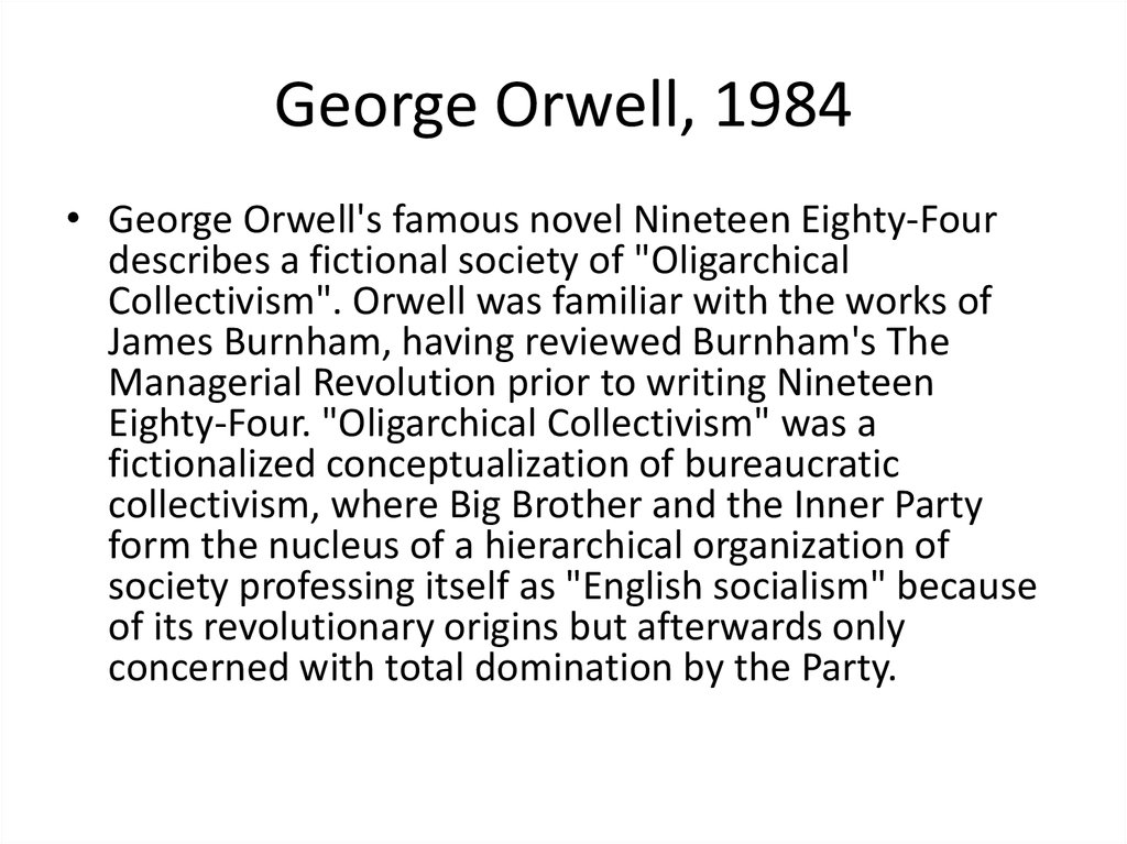 an analysis of the irony in 1984 by george orwell In 1984 by george orwell, the author depicts the perfect totalitarian society, a society that has absolute control over everything pertaining to its people the title of the novel, 1984, was meant to indicate to its readers in 1949 that the story represented a real possibility for the immediate future.