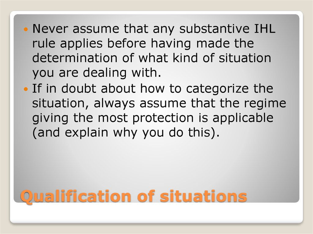 Qualification of situations