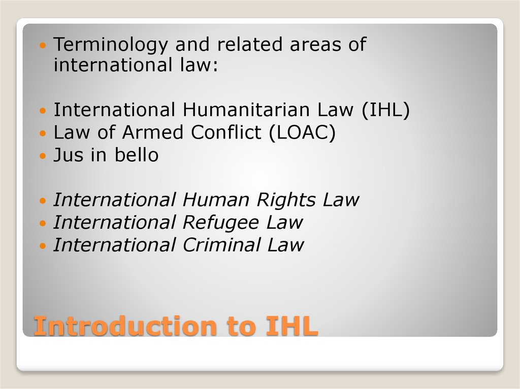 Introduction to IHL