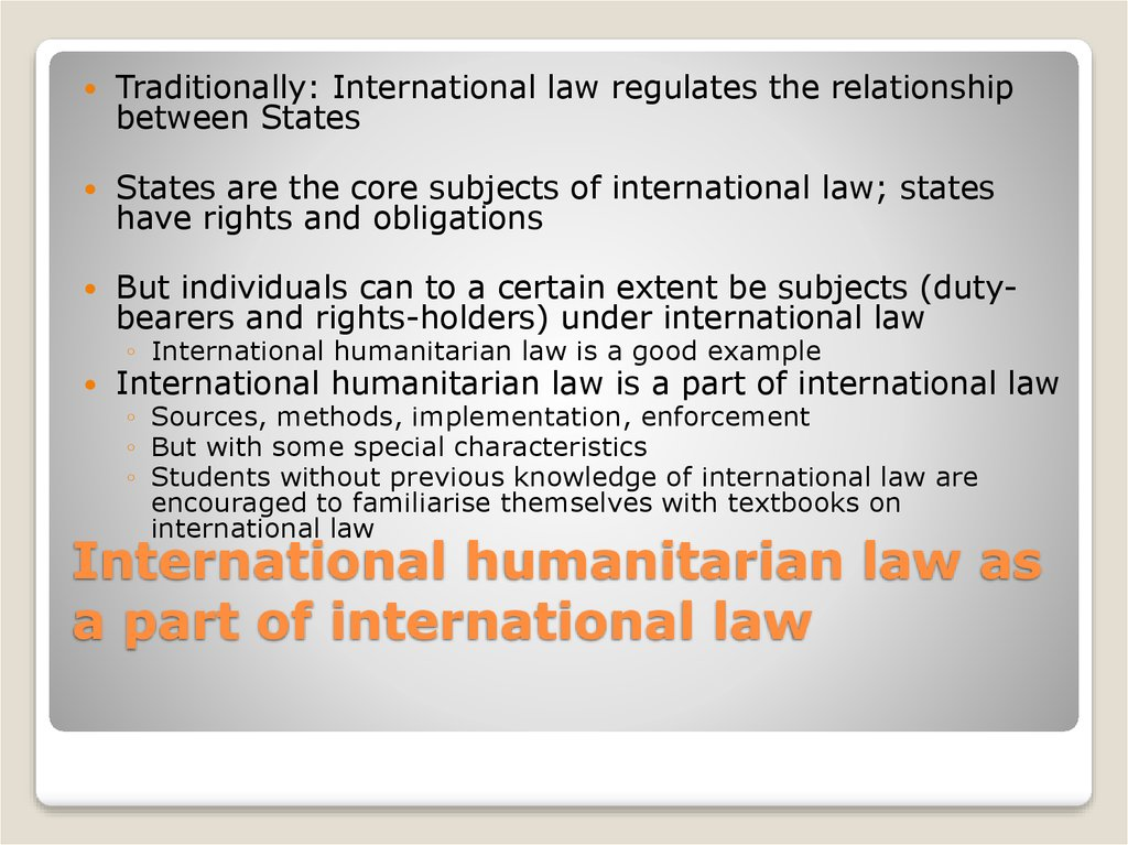 International humanitarian law as a part of international law