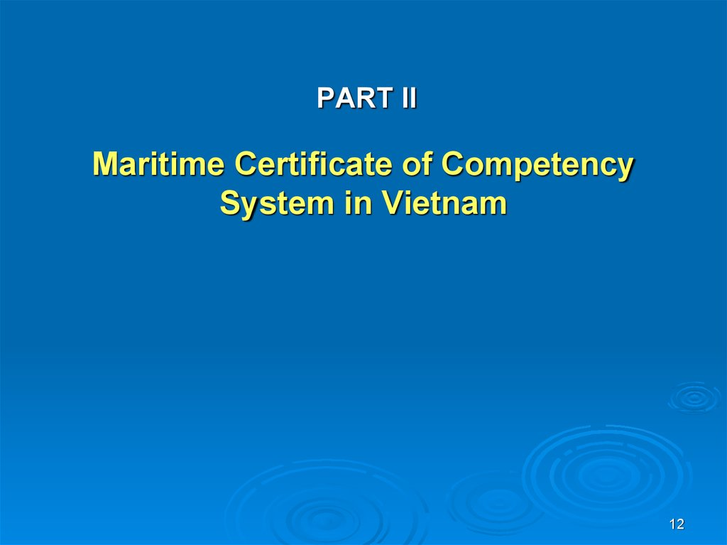 PART II Maritime Certificate of Competency System in Vietnam
