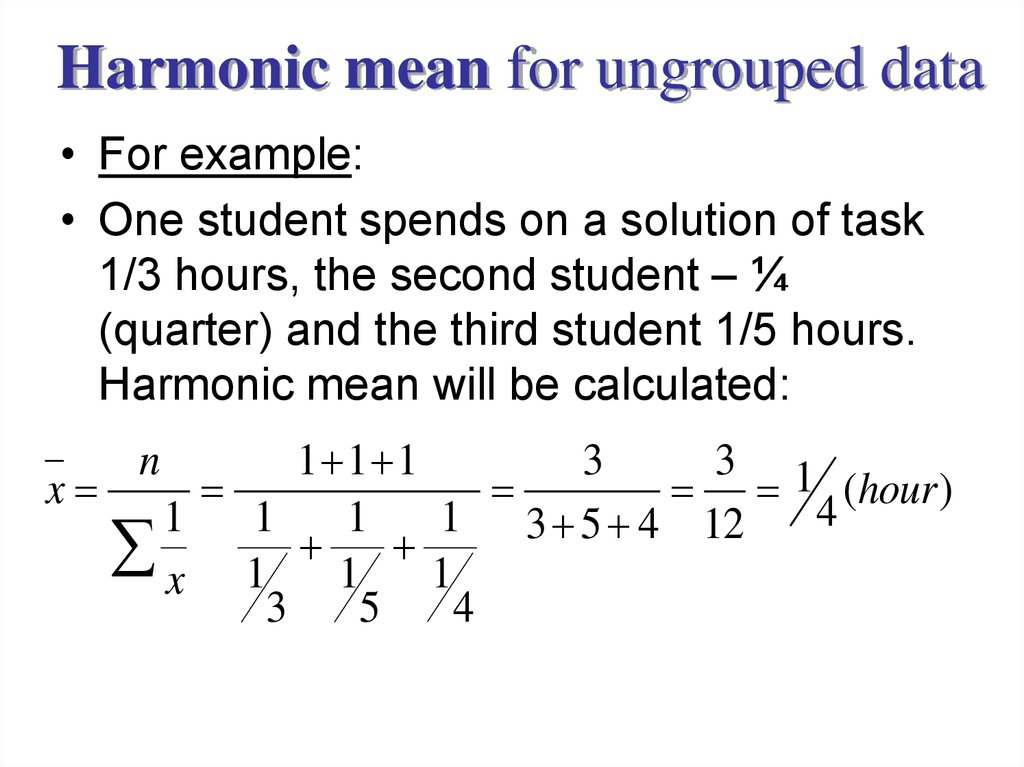 Worksheet Formula For Ungroup And Group Data Mode Maen Median Harimic Mean Geometric Mean the mean values harmonic for ungrouped data example