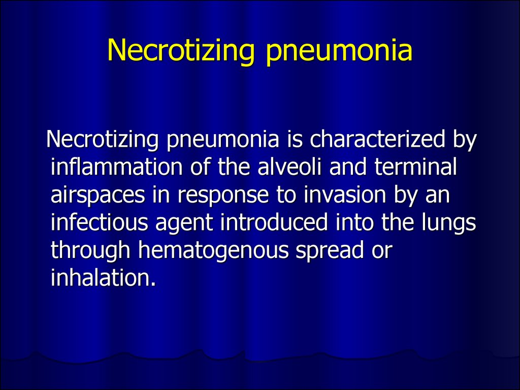 Necrotizing pneumonia