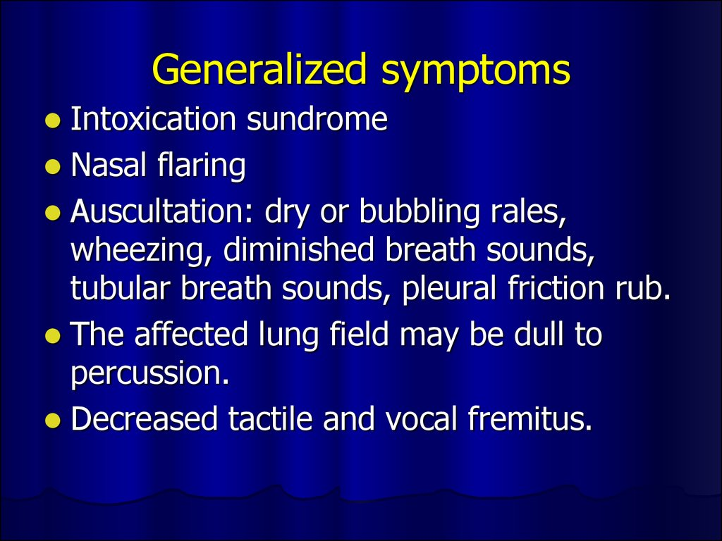 Generalized symptoms