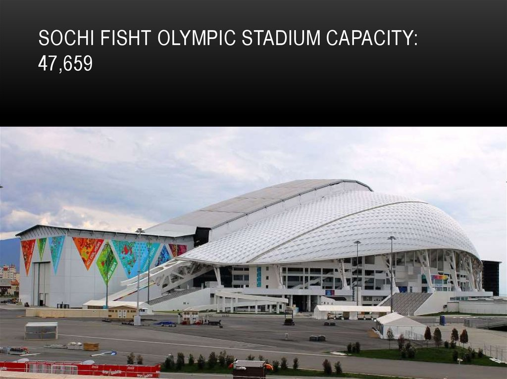 Sochi Fisht Olympic Stadium Capacity: 47,659