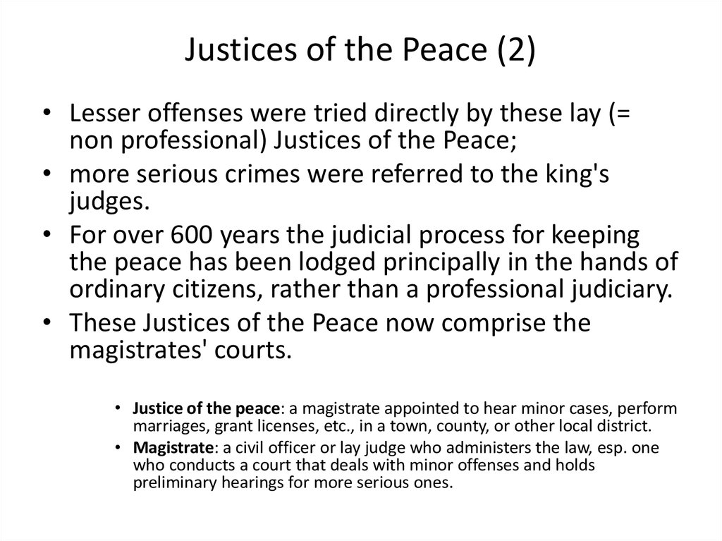 Justices of the Peace (2)