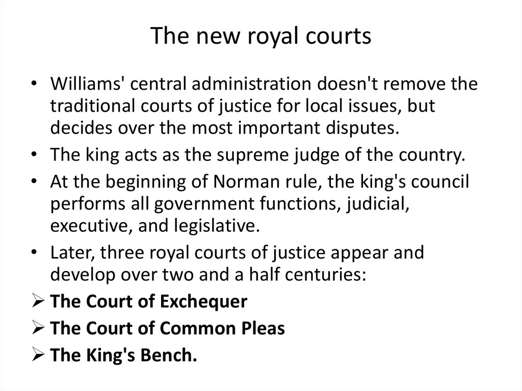 The new royal courts