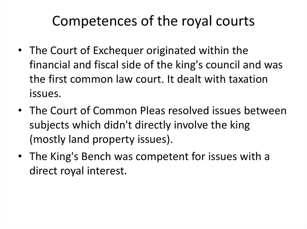 Competences of the royal courts