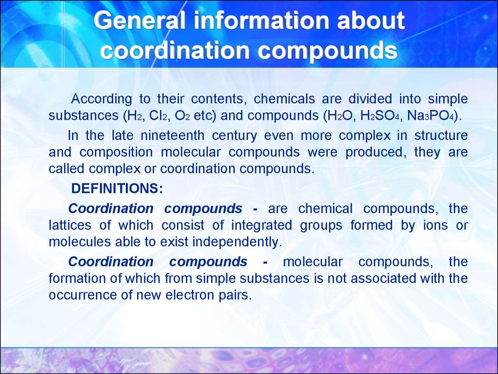 General information about coordination compounds