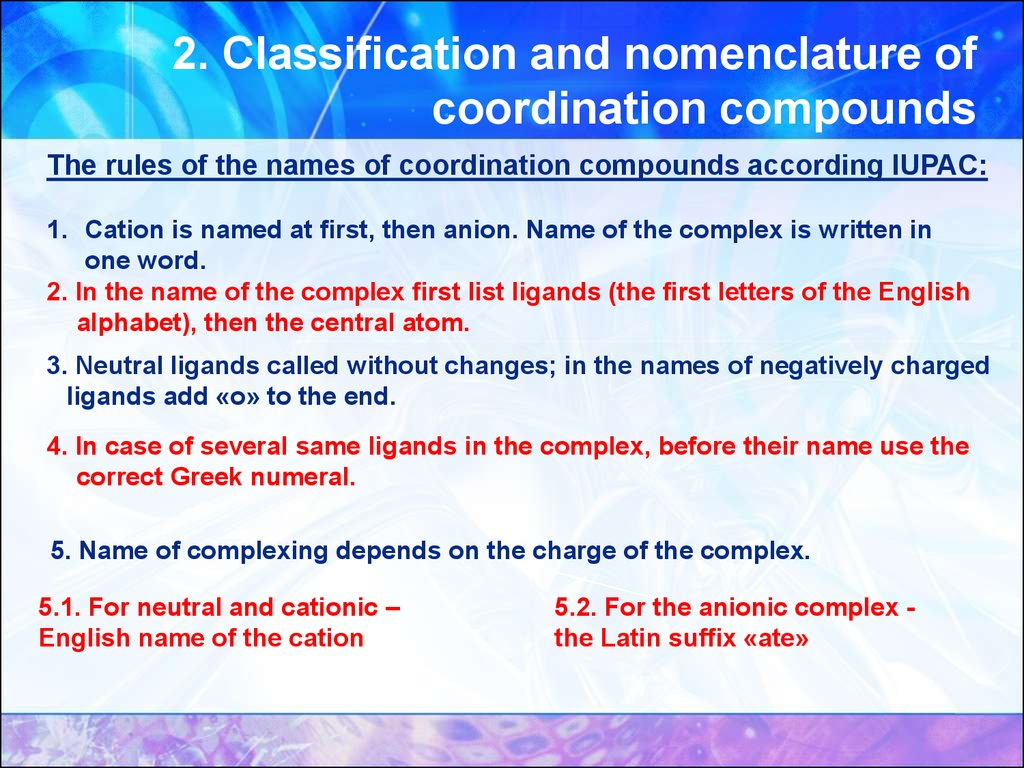2. Classification and nomenclature of coordination compounds