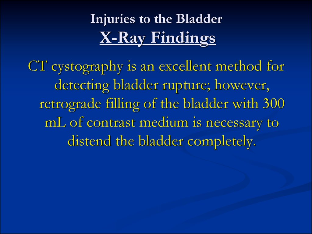 Injuries to the Bladder X-Ray Findings
