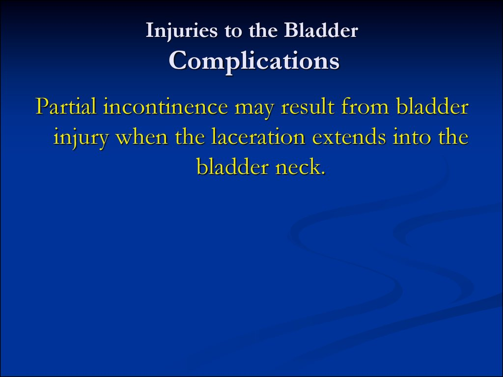 Injuries to the Bladder Complications