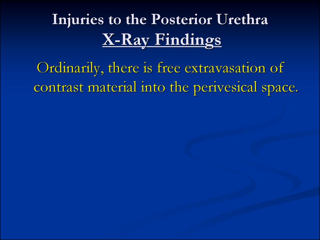 Injuries to the Posterior Urethra X-Ray Findings