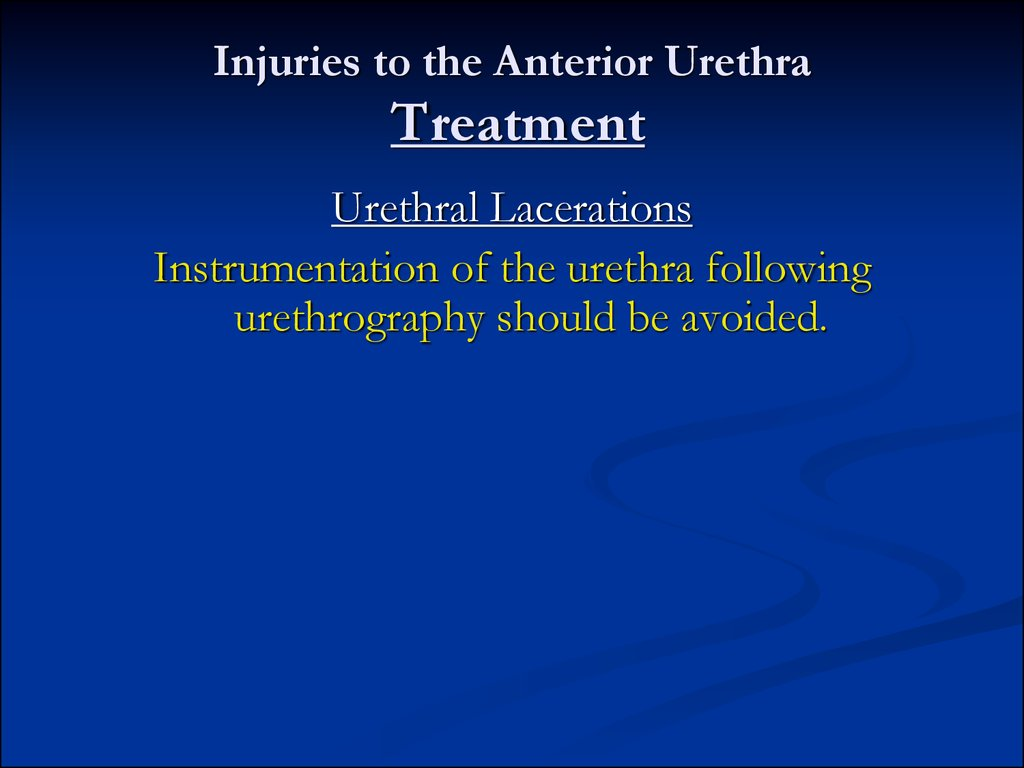 Injuries to the Anterior Urethra Treatment