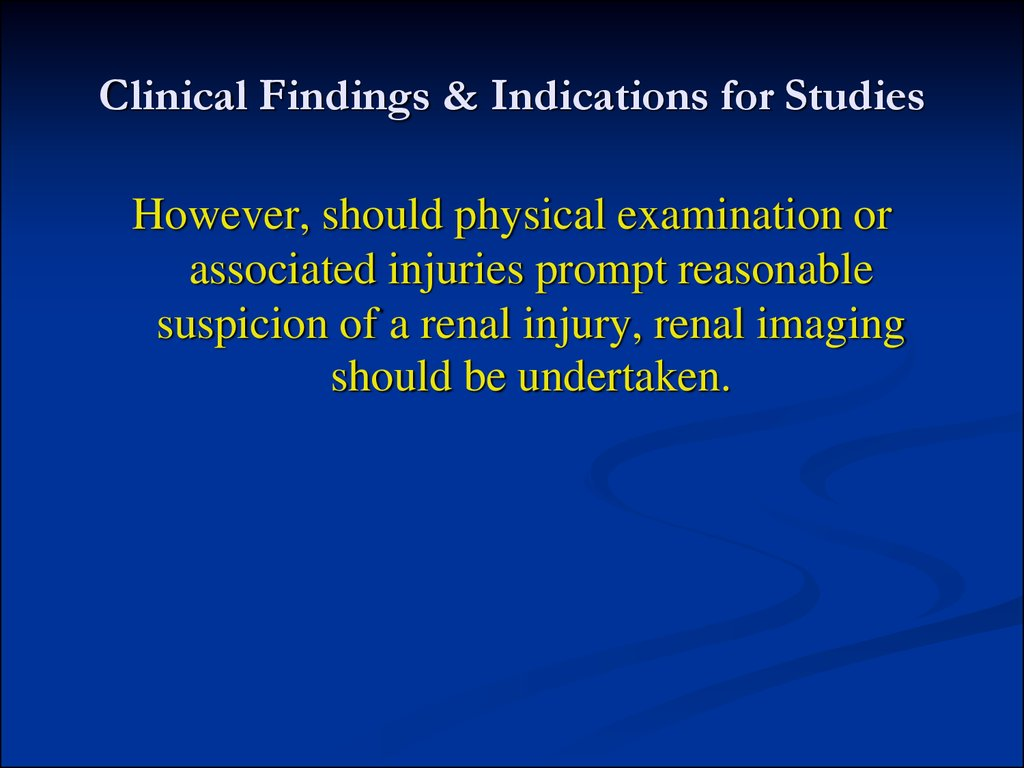 Clinical Findings & Indications for Studies