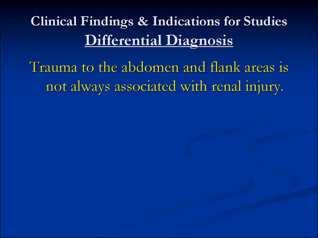 Clinical Findings & Indications for Studies Differential Diagnosis