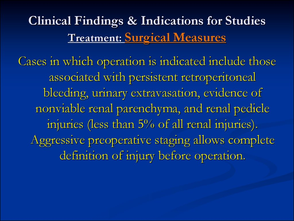 Clinical Findings & Indications for Studies Treatment: Surgical Measures