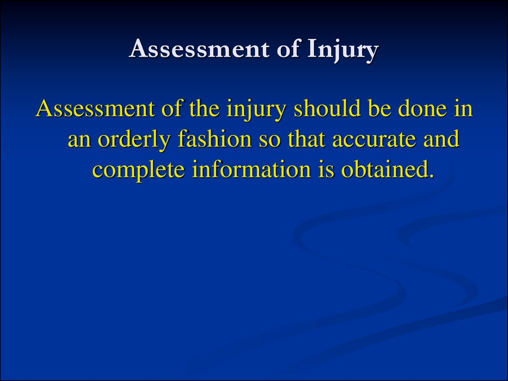 Assessment of Injury