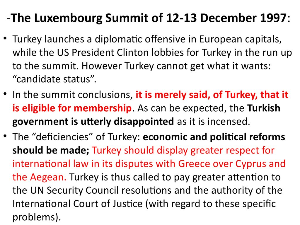 -The Luxembourg Summit of 12-13 December 1997: