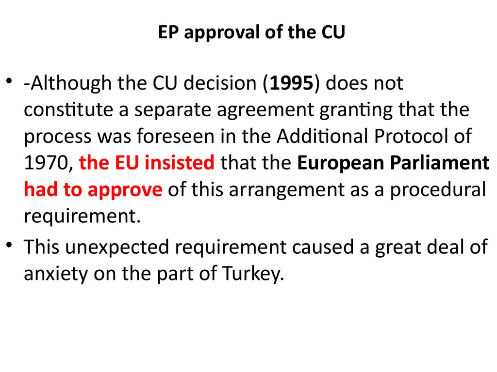 EP approval of the CU