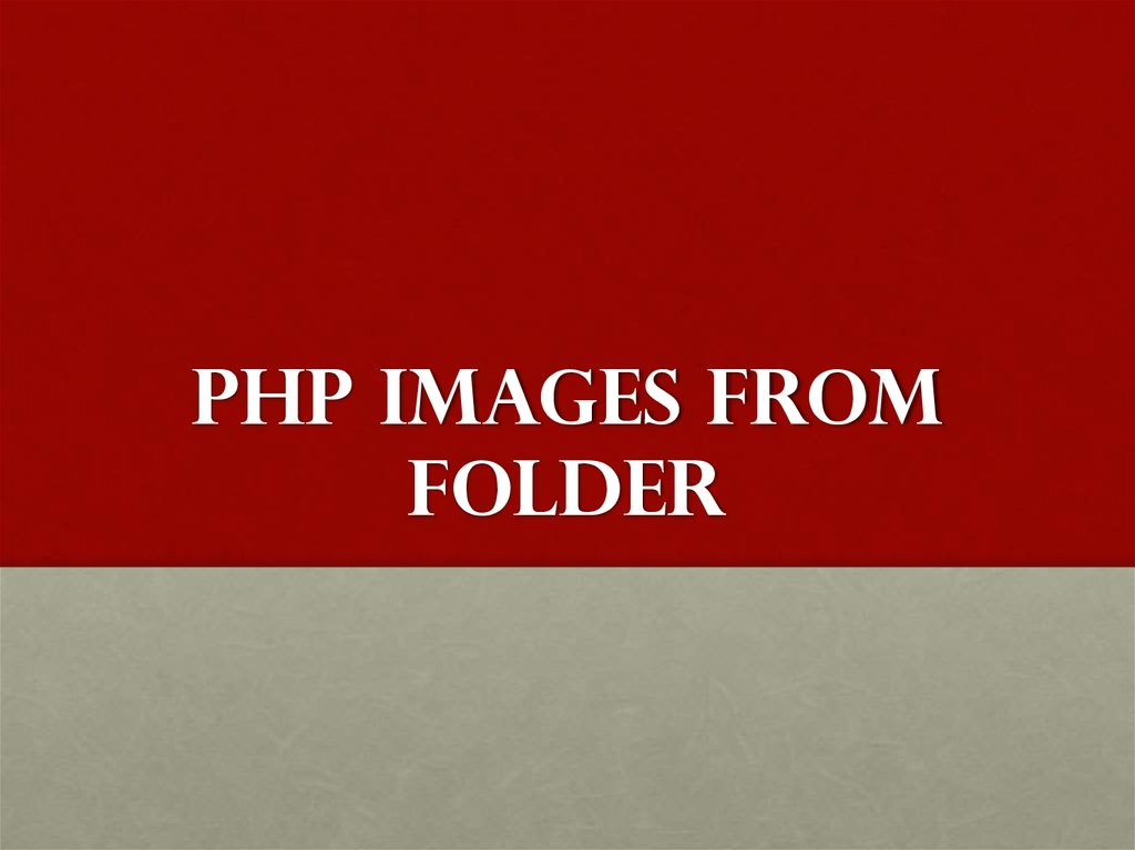 PHP Images from Folder