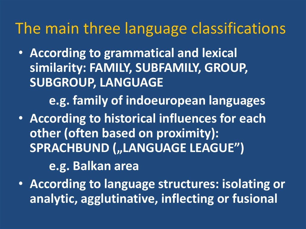 The main three language classifications